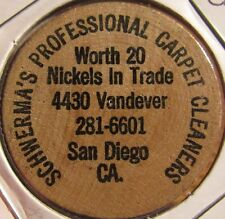 Vintage Schwerma's Professional Carpet Cleaners San Diego, CA Wooden Nickel