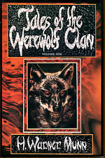 Tales of the Werewolf Clan by H. Warner Munn-Two Volume Set-Donald M. Grant