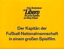 Libero ORIGINAL Aushangfoto Franz Beckenbauer FUSSBALL-KLASSIKER Kaiser Franz