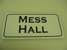 MESS HALL Vintage Style Metal Sign 4 Army Marine Military Collection Reenactor