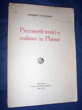 Preconcetti teorici e realismo in Platone / Francesco Guglielmino