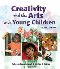 Creativity and the Arts with Young Children - Isbell, Dr. Rebecca - Paperback