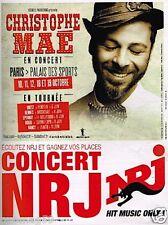Publicité advertising 2014 Concert Christophe Maé avec Radio NRJ