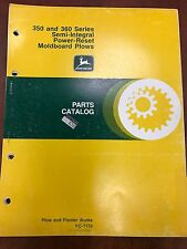 John Deere Parts Catalog 350 & 360 Series SemiIntegral PowerRest Moldboard Plows