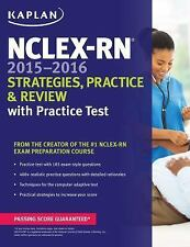 NCLEX-RN 2015-2016 Strategies, Practice, and Review with Practice Test (Kaplan N
