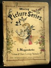 MEGGENDORFER MOVING PICTURE SERIES VOL 2 MORE LIVING ANIMALS POP-UP 1884 RARE!!