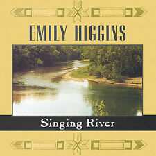 Higgins, Emily Singing River CD ***NEW***