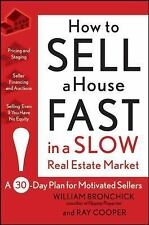 How to Sell a House Fast in a Slow Real Estate Market: A 30-Day Plan f-ExLibrary
