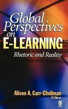Global Perspectives on E-Learning: Rhetoric and Reality-ExLibrary