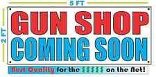 GUN SHOP COMING SOON Banner Sign NEW Larger Size Best Quality for the $$$