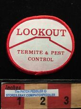 Vtg LOOKOUT TERMITE PEST CONTROL Advertising Patch BUGS ( Rossville GA ?) 625 xe