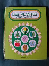 Les plantes m'ont raconté - JEAN-PAUL BARTHE - 1970  HACHETTE format 32 x 26 cm