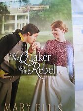 The Quaker and the Rebel  Book 1 by Ellis new hardcover with dust jacket