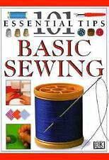 101 Essential Tips: Basic Sewing by Deni Bown and Dorling Kindersley...