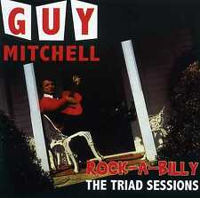 GUY MITCHELL - ROCK-A-BILLY - THE TRIAD SESSIONS - 2 CDS - NEW!!