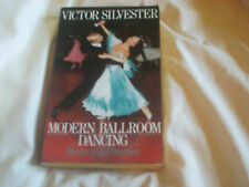 MODERN BALLROOM DANCING History and Practice by Victor Silvester