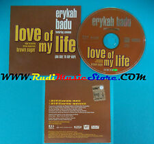 CD Singolo ERIKA BADU FT COMMON Love Of My Life LOMLCDP1 PROMO CARDSLEEVE (S22)
