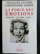 La force des émotions, François Lelord et Christophe André, 2001