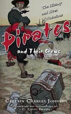 The History and Lives of Notorious Pirates and Their Crews by Charles Johnson...