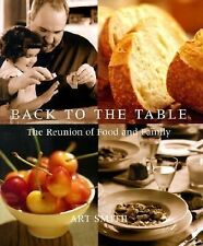 BACK TO THE TABLE by Art Smith (2001) 1st ED/LIKE NEW