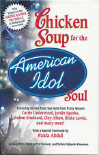 CHICKEN SOUP FOR THE AMERICAN IDOL SOUL Brand New BOOK Hardcover UNDERWOOD