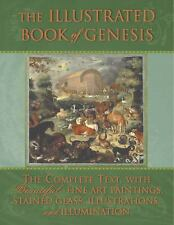 The Illustrated Book of Genesis: The Complete Text with Beautiful Fine Art Paint
