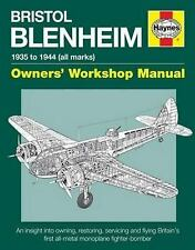 Bristol Blenheim Owners' Workshop Manual - 1935 to 1944 (all marks): An insight