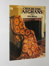 Rita Weiss Crocheting Afghans Dover Needlework Series Softback Book 1979.
