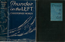 RARE EDITION AMERICAINE + BELLE DÉDICACE CHRISTOPHER MORLEY  THUNDER ON THE LEFT