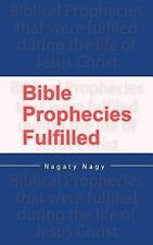 Bible Prophecies Fulfilled by Nagaty Nagy (2014, Paperback, Large Type)