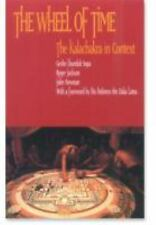 The Wheel of Time : The Kalachakra in Context by Roger R. Jackson, Geshe L....