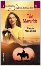 Harlequin Superromance: The Maverick No. 1042 by Carrie Alexander (2002,...