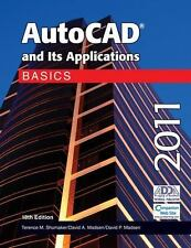 AutoCAD and Its Applications Basics 2011 by David P. Madsen, Terence M. Shumaker
