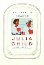 My Life in France by Julia Child and Alex Prud'homme (2006, Hardcover) 2010