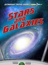 Stars and Galaxies (Astronaut Travel Guides),Thomas, Isabel,New Book mon00000561