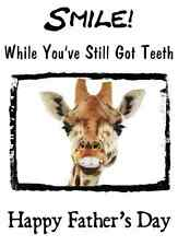 Giraffe SMILE TEETH  Humour A5  Happy Father's Day  Greeting Card PIDH14