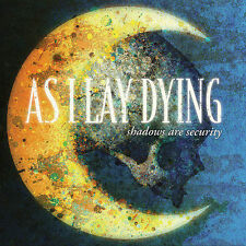 Shadows Are Security by As I Lay Dying CD New