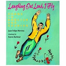 Laughing Out Loud, I Fly : A Carcajadas Yo Vuelo