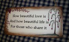 Beautiful Wood Plaque~How Beautiful Love is...~Poem Primitive aged look Country