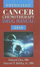 Physicians' Cancer Chemotherapy Drug Manual (Jones and Bartlett Series in Oncolo