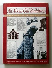 All about Old Buildings : The Whole Preservation Catalog (1985, Hardcover)
