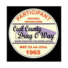 1965 CECIL COUNTY DRAGWAY DRAG RACE HOT RAT ROD DECAL VINTAGE LOOK STICKER