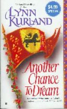 Another Chance to Dream by Lynn Kurland (2005, Paperback)