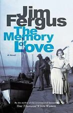 The Memory of Love by Jim Fergus (2013, Paperback)