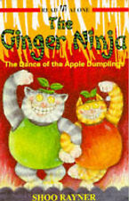 Ginger Ninja: Dance of the Apple Dumplings Bk. 3 (Read Alone), Rayner, Shoo