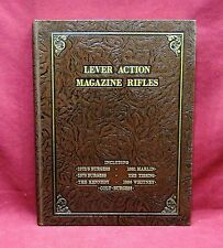 Lever Action Magazine Rifles by SL Maxwell, Sr