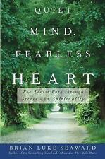 Quiet Mind, Fearless Heart : The Taoist Path Through Stress and Spirituality...