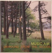 Music A.M. - Unwound From The Wood CD In Cardcover