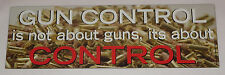 Gun Control is Not About Guns Car Magnet Truck Safe New Magnetic Bullets Rights