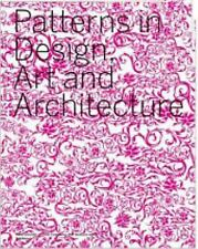 Patterns in Design, Art and Architecture, , New Book